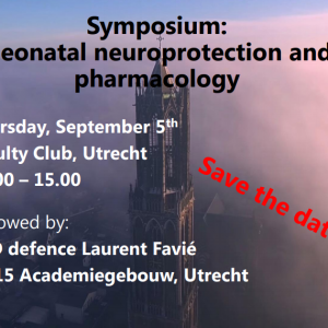 Save the Date: Symposium Neonatal Neuroprotection and Pharmacology
