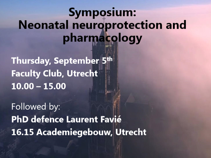 Symposium Neonatal Neuroprotection and Pharmacology